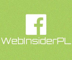 WebInsider.pl na Facebooku: WebInsiderPL