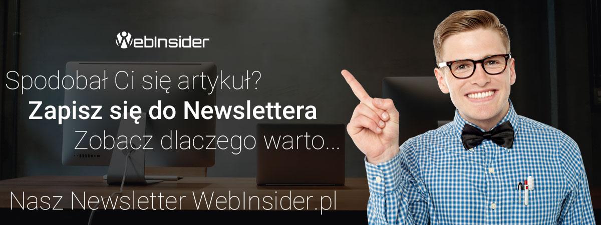 Spodobał Ci się artykuł? Zapisz się do naszego Newslettera!