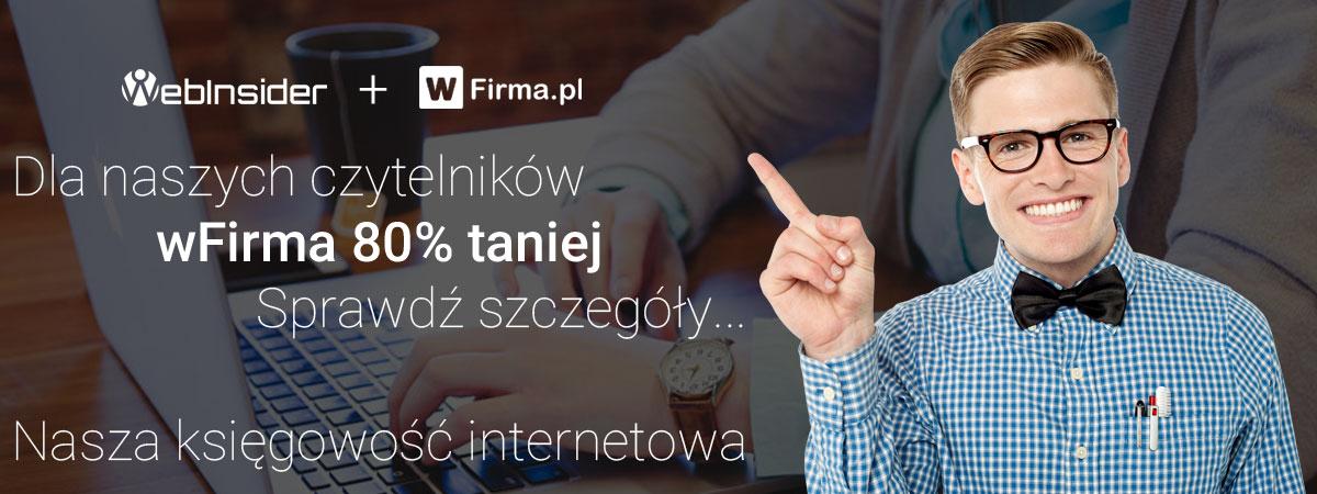 Księgowość internetowa wFirma 80% taniej dla czytelników WebInsider.pl
